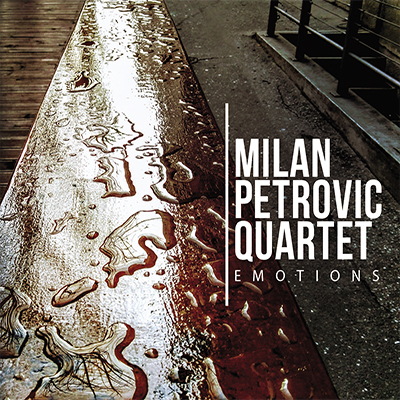 Milan Petrovic Quartet Emotions